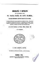 Biografía y retrato del muy Reverendo Padre Fr. Pascual Ibáñez de Santa Filomena, religioso misionero Agustino Recoleto de Filipinas, y muerte heróica del mismo acaecida en el asalto de Joló