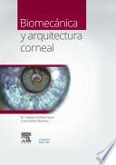 Biomecánica y arquitectura corneal