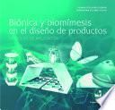 Biónica y biomímesis en el diseño de productos
