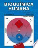 Bioquímica humana. Curso Básico
