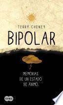 Bipolar. Memorias de un estado de ánimo