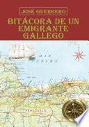 Bitácora De Un Emigrante Gallego