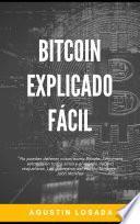 Bitcoin explicado fácil
