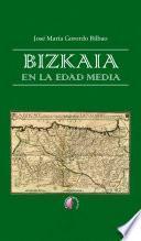 Bizkaia en la Edad Media