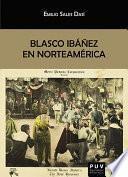 Blasco Ibáñez en Norteamérica
