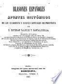 Blasones españoles y apuntes históricos de las cuarenta y nueve capitales de provincia