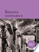 Bogotá contada 6