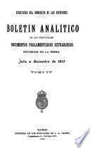 Boletín analítico de los principales documentos parlamentarios extranjeros recibidos en la misma