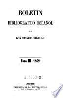 Boletin bibliografico espanol. Ser. 2.1857 u.d.T: El bibliografo espanol y estrangero