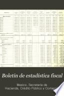 Boletín de estadística fiscal