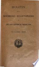 Boletin de la Sociedad ecuatoriana de estudios historicos americanos