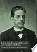 Boletín de la Sociedad Michoacana de Geografía y Estadística