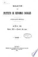 Boletín del Instituto de Reformas Sociales [Publicación Mensual]