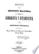 Boletín del Instituto Nacional de Geografía y Estadística de la República Mexicana