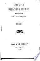 Boletín eclesiastico y científico del arzo-bispado de Guadalajara