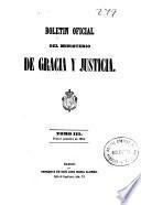 Boletín oficial del Ministerio de Gracia y Justicia