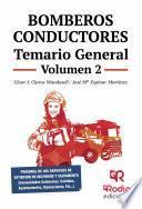 Bomberos Conductores. Temario General. Volumen 2