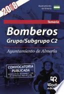 Bomberos. Grupo/Subgrupo C2. Ayuntamiento de Almería. Temario
