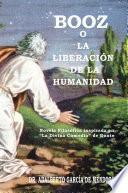 BOOZ O LA LIBERACIÓN DE LA HUMANIDAD