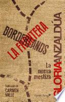 Borderlands / La frontera