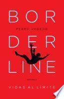Borderline. Vidas al límite
