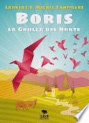Boris. La Grulla del Norte