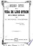 Bosquejo crítico de la Vida de Lord Byron de D. Emilio Castelar