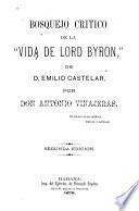 Bosquejo critico de la Vida de Lord Byron, de Emilio Castelar
