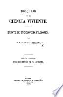 Bosquejo de la Ciencia viviente. Ensayo de Enciclopedia filosófica. pt. 1