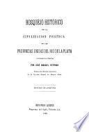 Bosquejo histórico de la civilización política en las Provincias Unidas del Rio de la Plata. Conferencias públicas ... Discurso de apertura