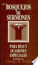 Bosquejos de sermones: Mas días y ocasiones especiales