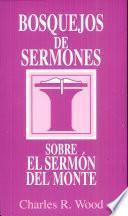 Bosquejos de sermones: Sermón del monte