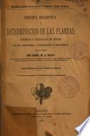 Botánica descriptiva y determinación de las plantas indígenas y cultivadas en España dae uso medicinal, alimenticio e industrial