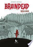 Braindead año 1800