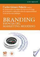 Branding: esencia del marketing moderno