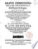 Breue compendio de las grandezas del reyno de Aragon. Escriuelo el doctor Fernando Rodriguez natural del lugar de Xaraua en Aragon, ..