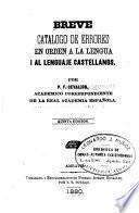 Breve catálogo de errores en orden a la lengua i al lenguaje castellanos