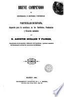 Breve compendio de cronologia e historia universal y particular de España