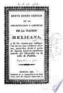 Breve diseño crítico de la emancipacion y libertad de la nacion mexicana