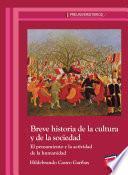 Breve historia de la cultura y de la sociedad