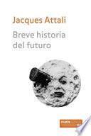 Breve historia del futuro