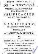 Breve informacion de la proposicion, tocante a la reformacion del comercio