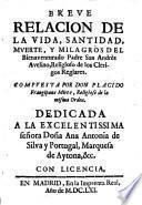 Breve relación de la vida, santidad, muerte y milagros del Bienaventurado P. S. Andrés