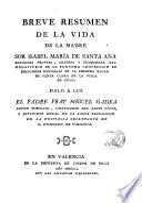Breve resumen de la Vida de la M. Sor Isabel de Sta. Ana
