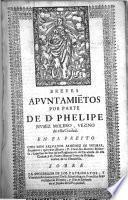 Breves apuntamie[n]tos por parte de D. Phelipe Nuñez Molero, vezino de esta ciudad