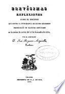 Brevísimas reflexiones sobre el discurso que contra la intolerancia de cultos religiosos pronunció un ilustre diputado en la sesión de cortes del 13 de diciembre de 1836