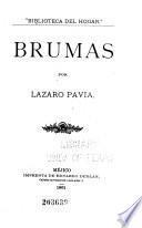 Brumas por Lazaro Pavia