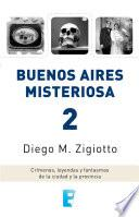 Buenos Aires Misteriosa 2