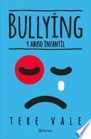 Bullying y abuso infantil