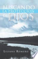 Buscando la proteccion de Dios